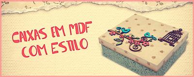 Curso de artesanato - Caixas MDF